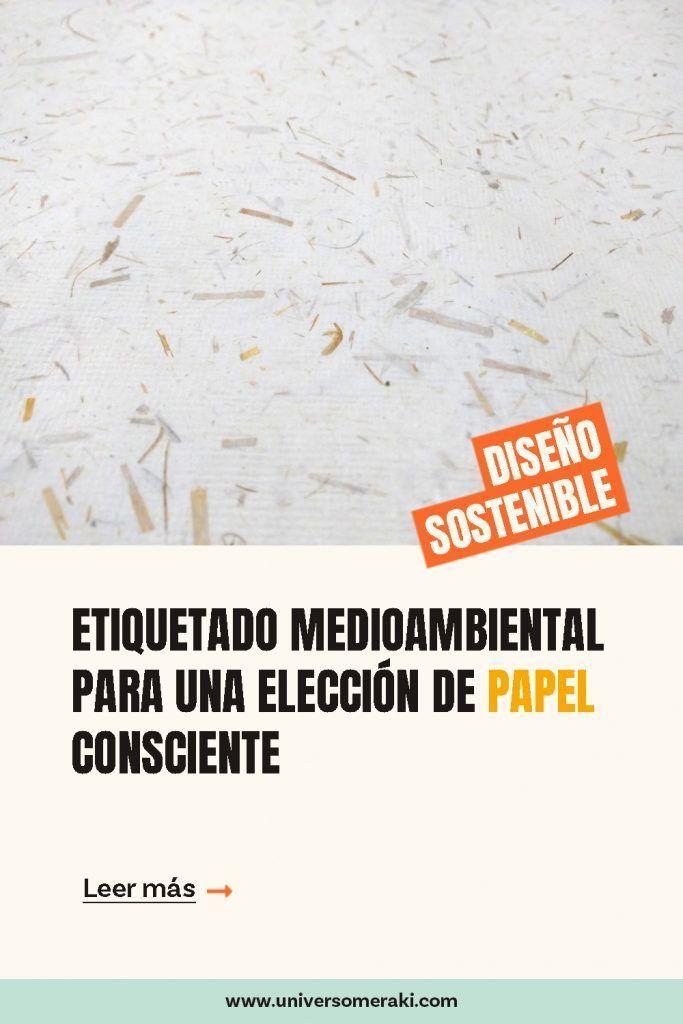 etiquetado medioambiental para una elección de papel consciente
