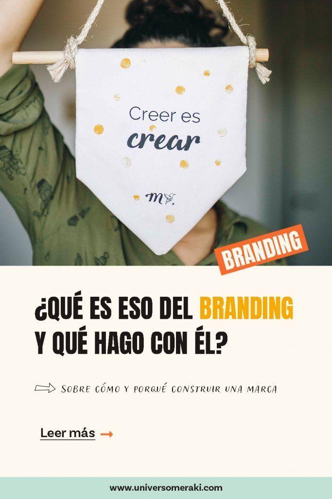 ¿Qué es el branding y qué hago con él?