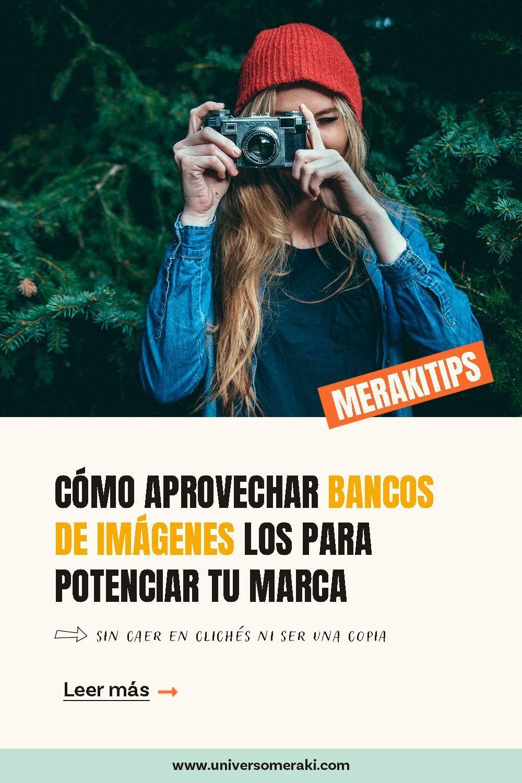 Bancos de imágenes, cómo aprovecharlos para potenciar tu imagen de marca