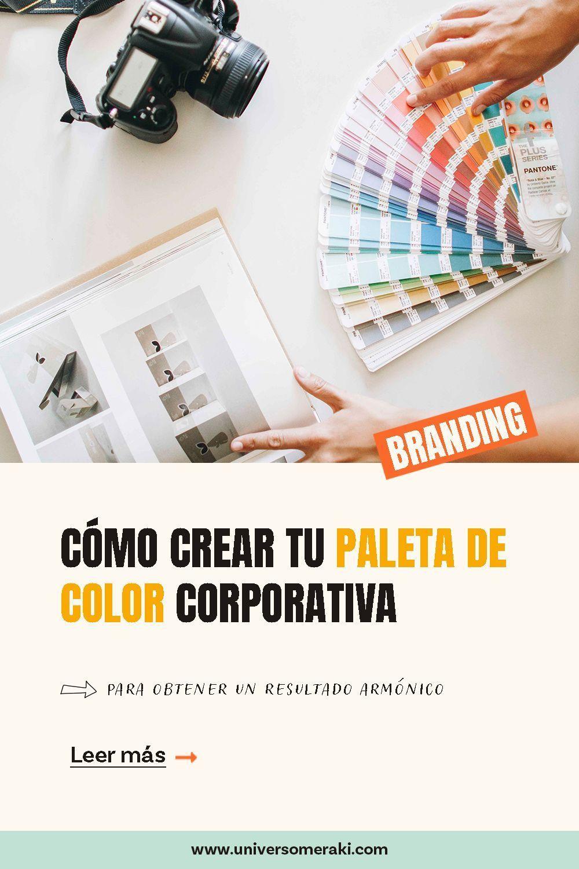 Cómo crear tu paleta de color corporativa para obtener un resultado armónico