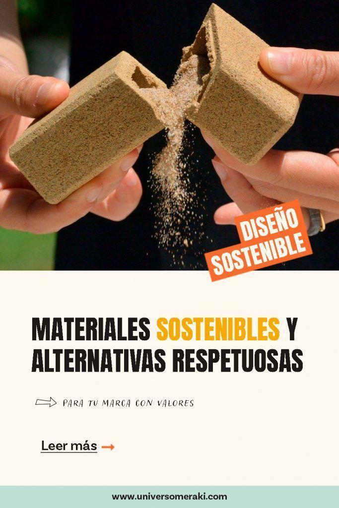 Materiales sostenibles y alternativas respetuosas para tu marca con valores, universo meraki